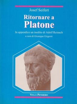 Ritornare a Platone. In appendice un inedito di Adolf Reinach