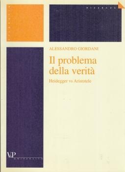 Il problema della verit?. Heidegger vs Aristotele