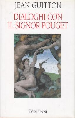 Dialoghi con il Signor Pouget