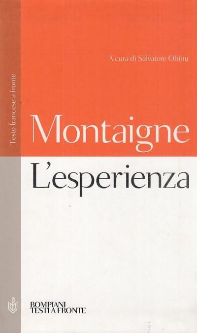 L'esperienza. testo francese a fronte - Montaigne