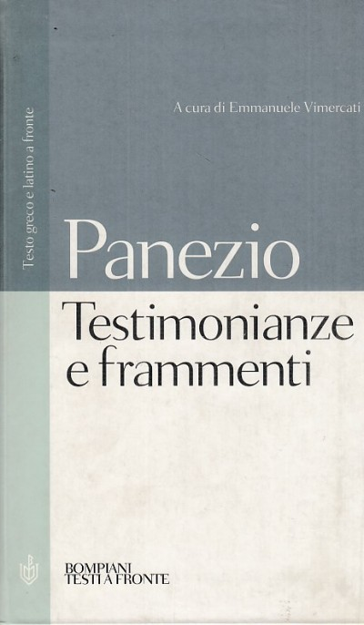 Testimonianze e frammenti. testo greco e latino a fronte - Panezio