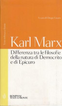 Differenza tra le filosofie della natura di Democrito e di Epicuro. Testo tedesco a fronte