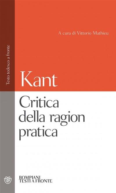 Critica della ragion pratica. testo tedesco a fronte - Kant