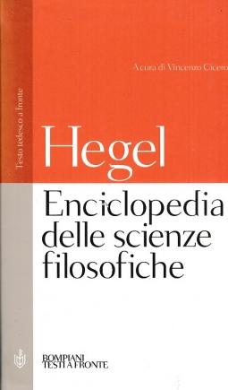 Enciclopedia delle scienze filosofiche. Testo tedesco a fronte