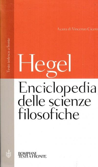 Enciclopedia delle scienze filosofiche. testo tedesco a fronte - Hegel