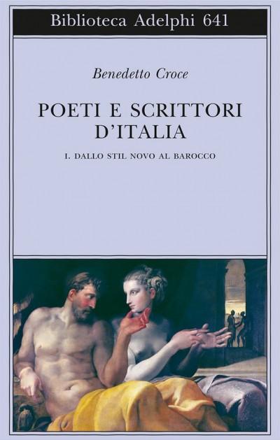 Poeti e scrittori d'italia- i. dallo stil novo al barocco - Croce Benedetto