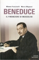 Beneduce. Il finanziere di Mussolini