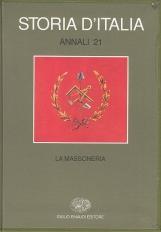 La Massoneria. Storia d'Italia Annali 21