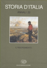 Il Risorgimento. Storia d'Italia Annali 22