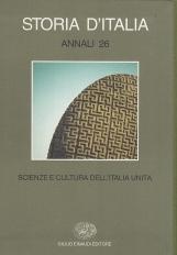 Scienza e cultura dell'Italia unita. Storia d'Italia Annali 26