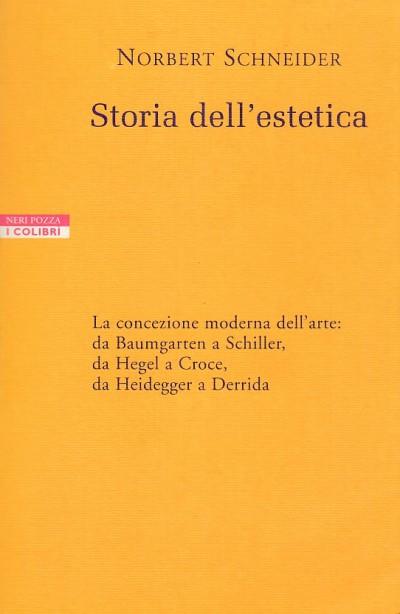 Storia dell'estetica - Schneider Norbert