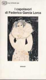 I capolavori di Federico Garc?a Lorca