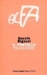 Il portello. Operai, tecnici e imprenditori all'Alfa Romeo 1906-1926