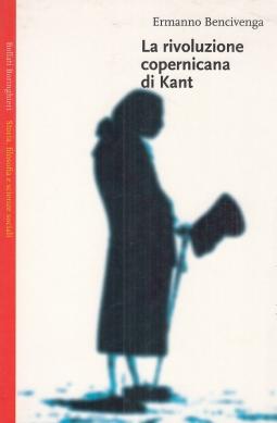 La rivoluzione copernicana di Kant, BOLLATI BORINGHIERI