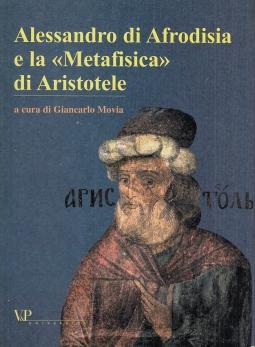 Alessandro di Afrodisia e la ?Metafisica? di Aristotele