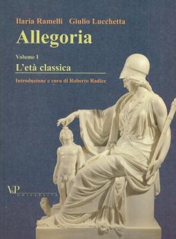 Allegoria. L'et? classica. Volume I