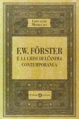 F.W. F?rster e la crisi dell'anima contemporanea