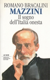 Mazzini, il sogno dell'Italia onesta