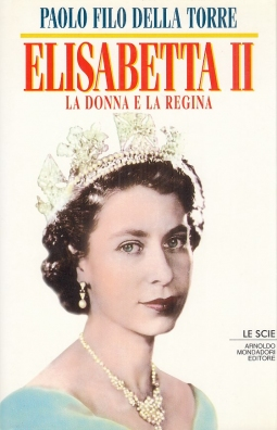 Elisabetta II La donna e la regina