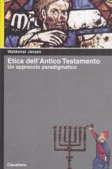 Etica dell'Antico Testamento. Un approccio paradigmatico