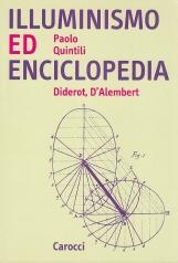 Illuminismo ed Enciclopedia. Diderot D'Alembert