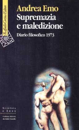 Supremazia e maledizione. Diario filosofico 1973