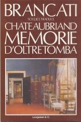 Brancati sceglie e traduce Chateaubriand Memorie d'oltretomba