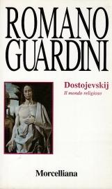 Dostojevskij. Il mondo religioso