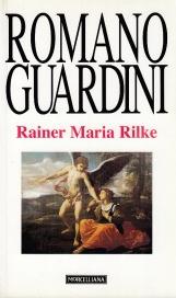 Rainer Maria Rilke. Le Elegie duinesi come interpretazione dell'esistenza