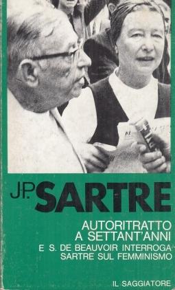 Autoritratto a settant'anni e Simone de Beauvoir interroga Sartre sul femminismo