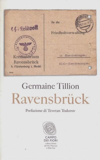 Ravensbr?ck - Tillion Germaine