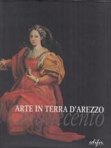 Arte in terra d'Arezzo Il Cinquecento