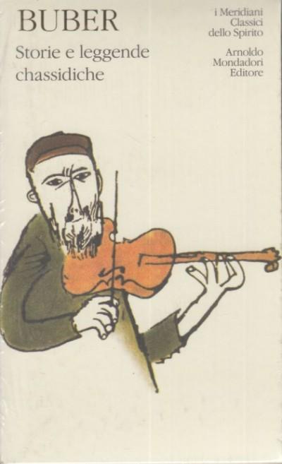 Storie e leggende chassidiche - Buber Martin