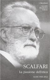 La passione dell'etica. Scritti 1963-2012