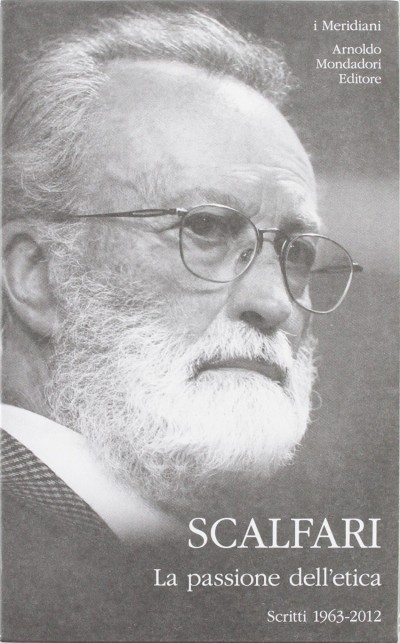 La passione dell'etica. scritti 1963-2012 - Giuseppe Ungaretti