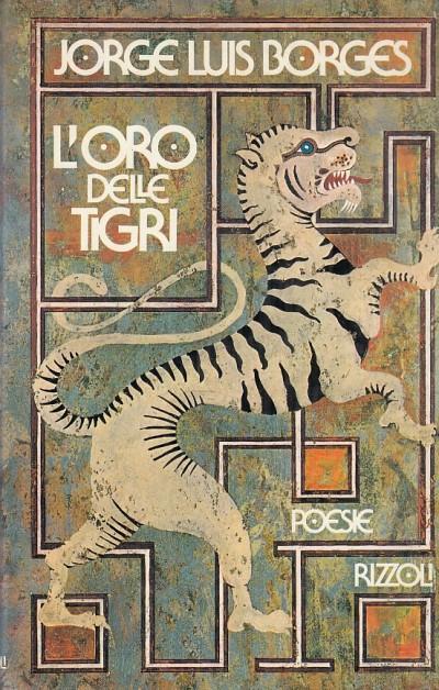 L'oro delle tigri - Borges Jorge Luis