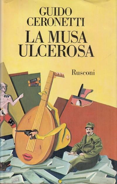La musa ulcerosa - Ceronetti Guido