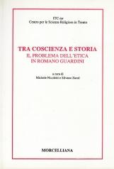 Tra coscienza e storia. Il problema dell'etica in Romano Guardini