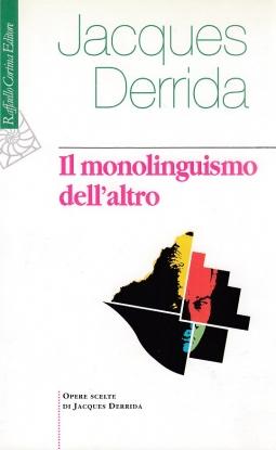 Il monolinguismo dell'altro
