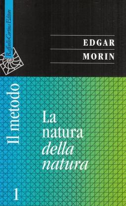 Il Metodo: 1 La natura della natura