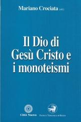 Il Dio di Ges? Cristo e i monoteismi