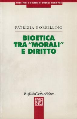 Bioetica tra Morali e diritto