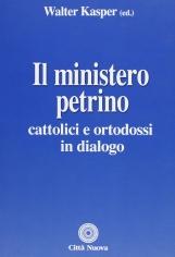 Il ministero petrino. Cattolici e ortodossi in dialogo