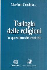 Teologia delle religioni. La questione del metodo