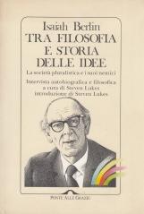 Tra filosofia e storia delle idee. La societ? pluralistica e i suoi nemici