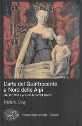 L'arte del Quattrocento a Nord delle Alpi. Da Jan Van Eyck ad Albrecht Durer
