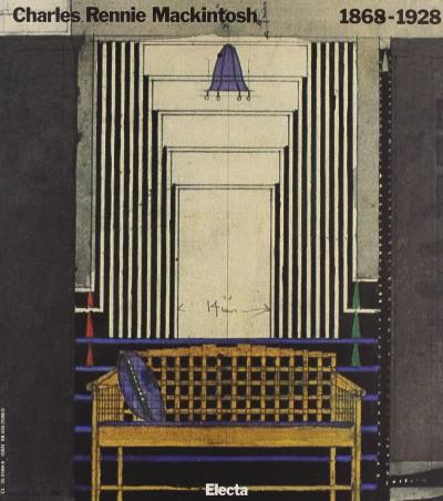 Charles rennie mackintosh 1868-1918 - Lagan? Guido (a Cura Di)