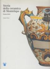 Storia della ceramica di Montelupo. Uomini e fornaci in un centro di produzione dal XIV al XVIII secolo, Vol. 3: Ceramiche da farmacia, pavimenti maiolicati e produzioni minoiri
