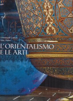 L'orientalismo e le Arti