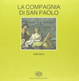 La Compagnia di San Paolo 1563-2013